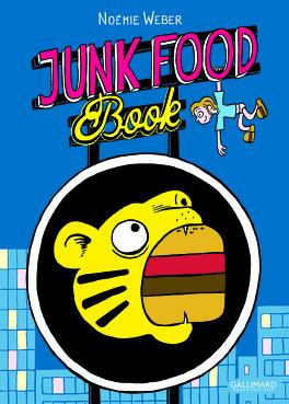 Couverture du livre : Junk Food Book