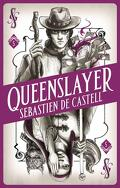 L'anti-magicien, Tome 5 : Queenslayer