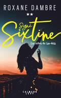 Signé Sixtine, tome 2: Les échos de l'au-delà