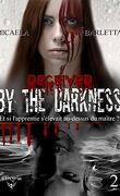 Bewitched by the darkness, Tome 2 - Deceived by the darkness