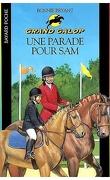 Grand galop, tome 36 : Une parade pour Sam