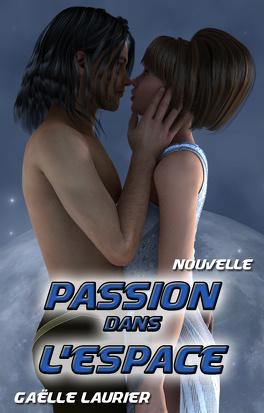 Couverture du livre : Passion dans l'espace