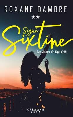 Couverture de Signé Sixtine, tome 2: Les échos de l'au-delà