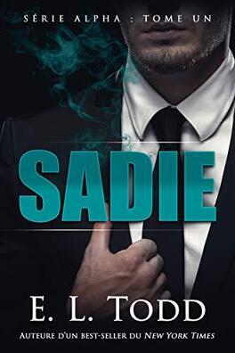Couverture du livre : Alpha, Tome 1 : Sadie