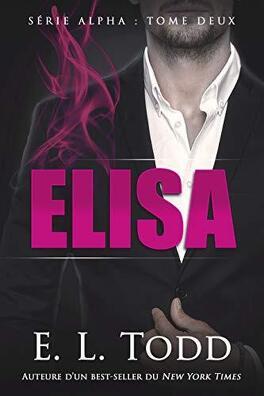 Couverture du livre : Alpha, Tome 2 : Elisa