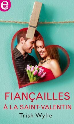Couverture du livre : Fiançailles à la Saint-Valentin