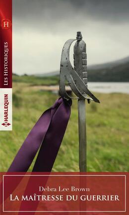 Couverture du livre : La Maîtresse du guerrier