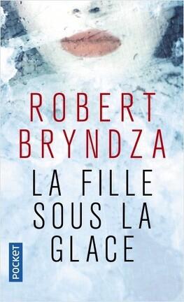 Couverture du livre : La Fille sous la glace