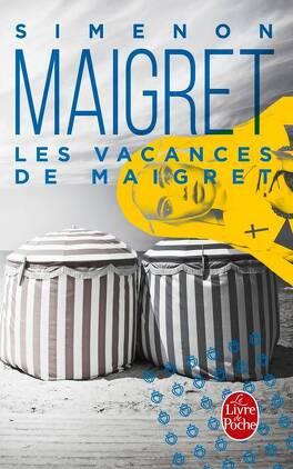 Couverture du livre : Les Vacances de Maigret