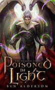 Les Dragori, Tome 3 : Poisoned in Light