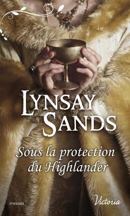 Couverture du livre : Sous la protection du Highlander