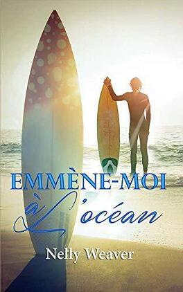 Couverture du livre : Emmène-moi à l'océan