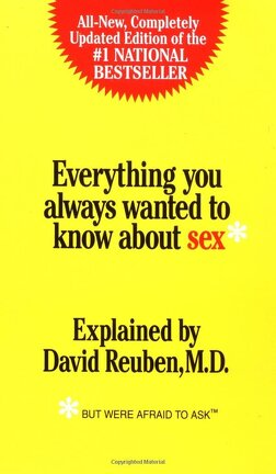 Couverture du livre : Everything you always wanted to know about sex* (*But were afraid to ask)