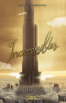 Couverture du livre : Inaccessibles, tome 3 : The Towering Sky