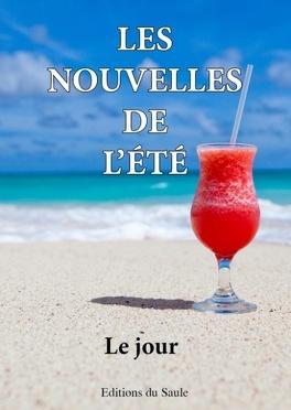 Couverture du livre : Les nouvelles de l'été : le jour
