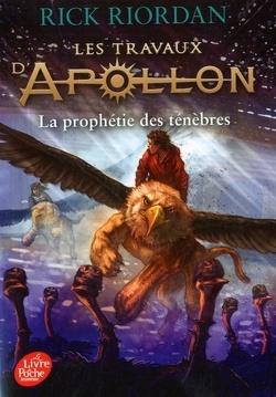 Couverture de Les Travaux d'Apollon, Tome 2 : La Prophétie des ténèbres