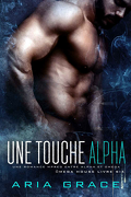 Omega House, Tome 6 : Une touche Alpha