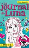 Le Journal de Luna, Tome 1 : Zéro ami