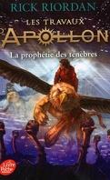 Les Travaux d'Apollon, Tome 2 : La Prophétie des ténèbres