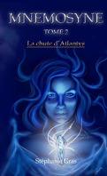 Mnémosyne, Tome 2 : La Chute d'Atlantys