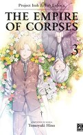 The Empire of Corpses, Tome 3