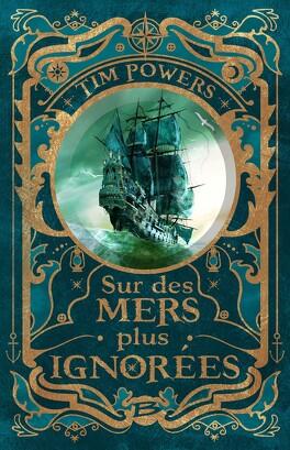 Couverture du livre : Sur des Mers plus Ignorées