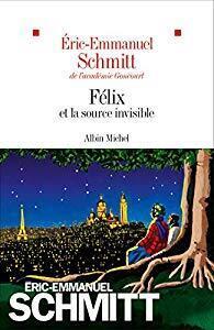 Couverture du livre : Félix et la source invisible
