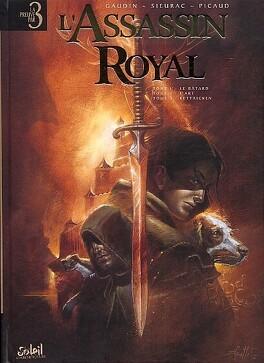 Couverture du livre : L'Assassin Royal - Intégrale, tomes 1 à 3 (Bd)