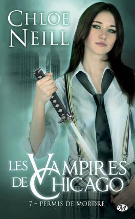 Couverture du livre : Les Vampires de Chicago, Tome 7 : Permis de mordre