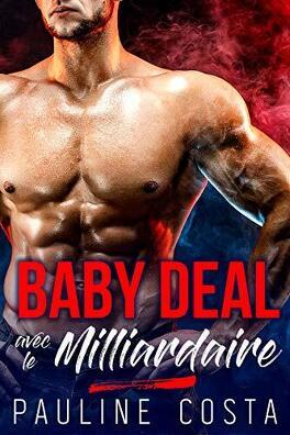 Couverture du livre : McKay Stories, Tome 1 : Baby deal avec le Milliardaire