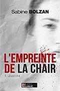 L'Empreinte de la Chair - Tome 1 : Justine