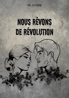 Nous rêvons de révolution
