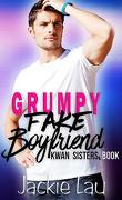 Kwan Sisters, tome 1: Grumpy Fake Boyfriend