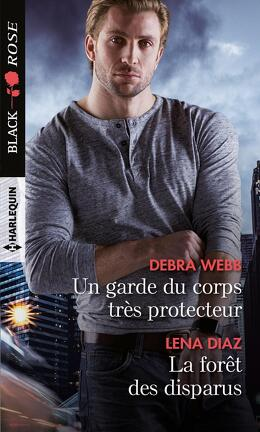Couverture du livre : Un garde du corps très protecteur / La forêt des disparus