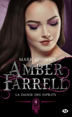 Couverture de Amber Farrell, Tome 4: La danse des esprits