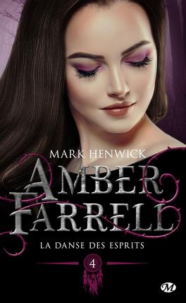 Couverture du livre : Amber Farrell, Tome 4: La danse des esprits