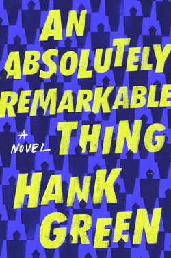 Couverture de An absolutely Remarkable Thing