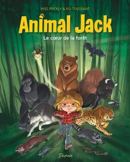 Couverture du livre : Animal Jack, Tome 1 : Le Cœur de la forêt