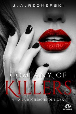 Couverture du livre : Company of Killers, Tome 4 : À la recherche de Nora