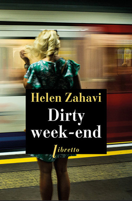 Couverture du livre : Dirty Week-end