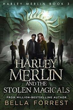Couverture de Harley Merlin, Tome 3 : Harley Merlin and the Stolen Magicals