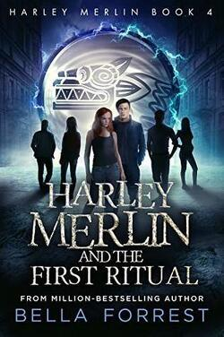 Couverture de Harley Merlin, Tome 4 : Harley Merlin and the First Ritual