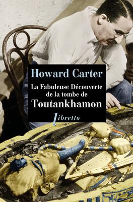 Couverture du livre : La Fabuleuse Découverte de la tombe de Toutankhamon