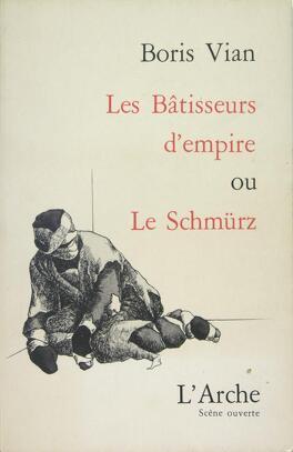 Couverture du livre : Les Bâtisseurs d'empire ou le Schmürz