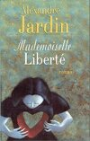Mademoiselle liberté