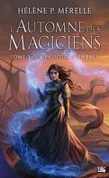 L'Automne des Magiciens, Tome 3 : La Passeuse d'ombres