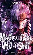 Magical Girl Holy Shit, Tome 3