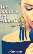 Une romance presque ordinaire, Tome 1 : Une romance peu ordinaire