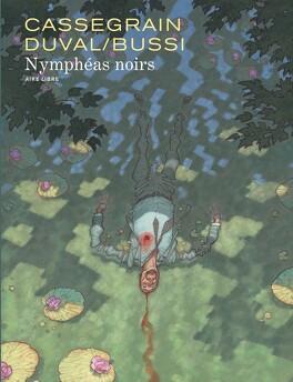 Couverture du livre : Nymphéas noirs (BD)