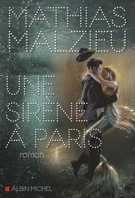 Couverture du livre : Une sirène à Paris